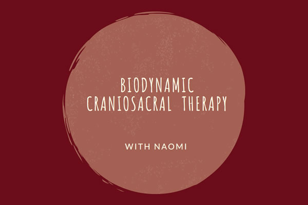 Biodynamic Crasniosacral Therapy